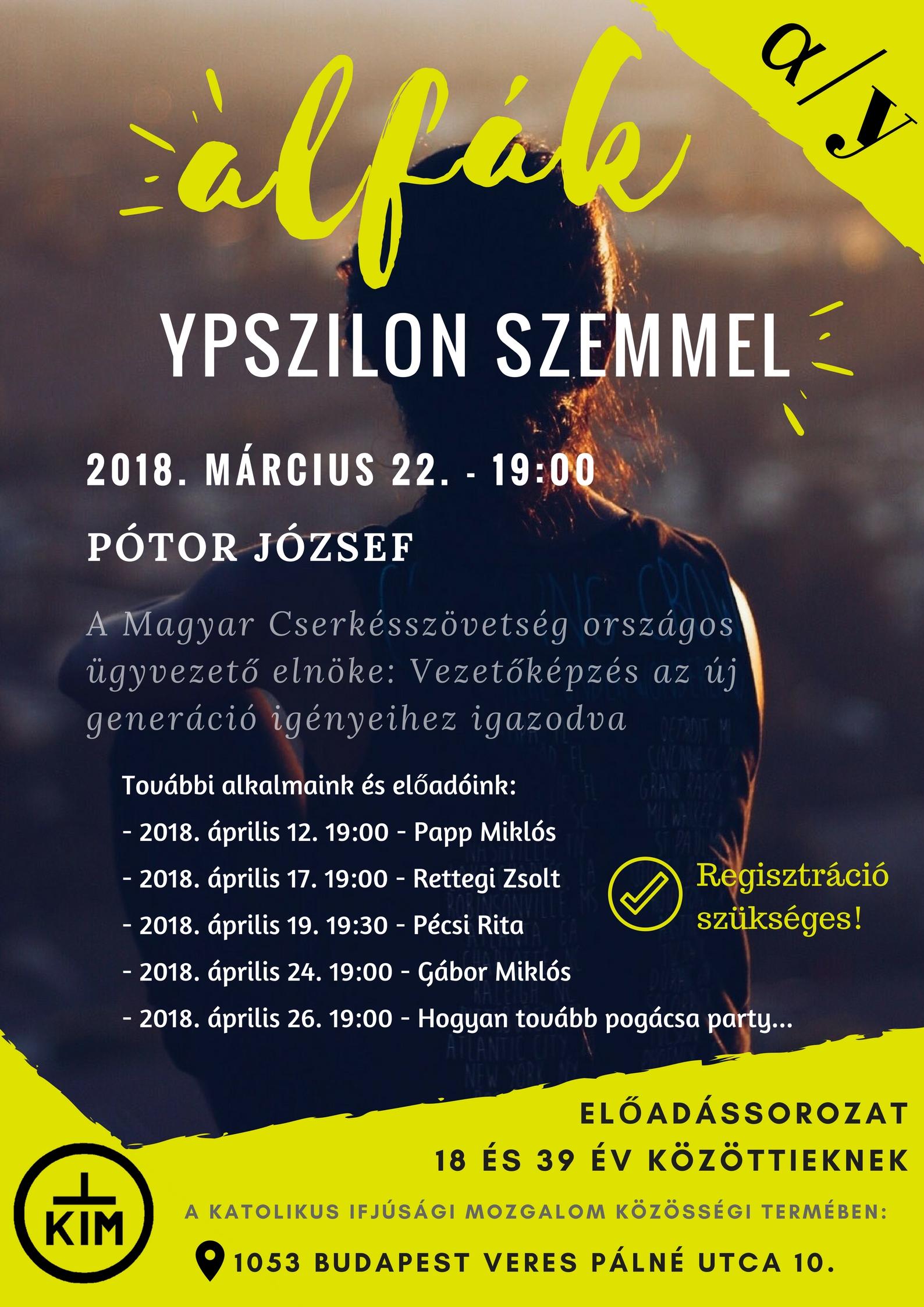 Alfák Ypszilon szemmel: előadássorozat a KIM szervezésében